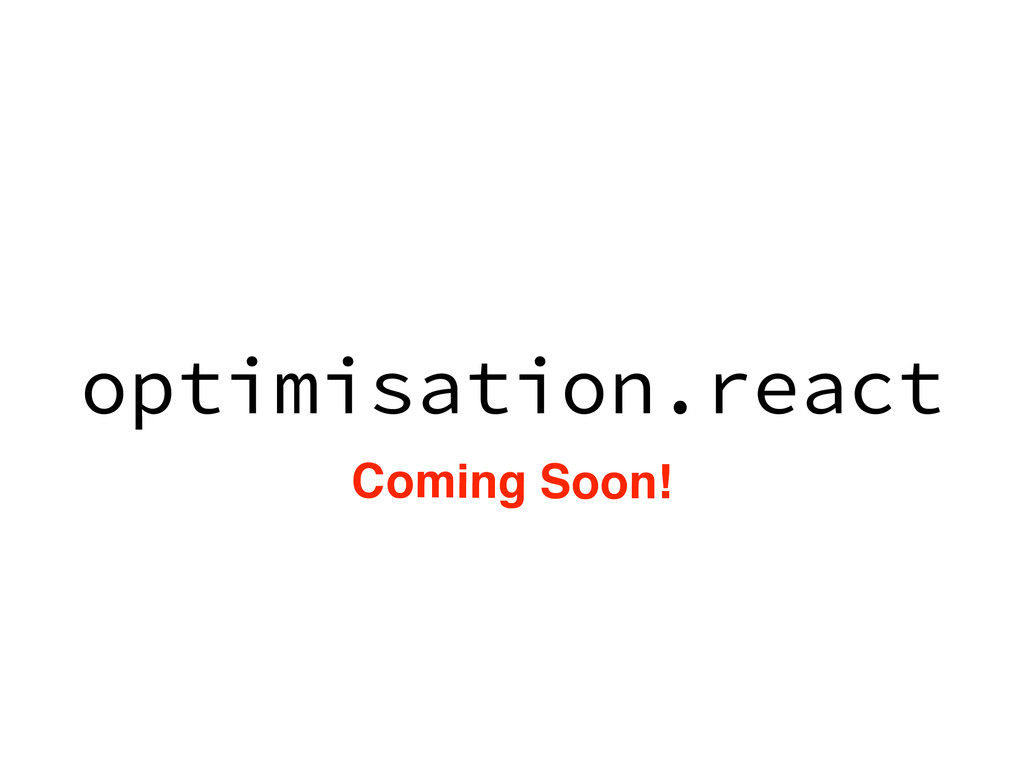 optimisation.react Coming Soon!