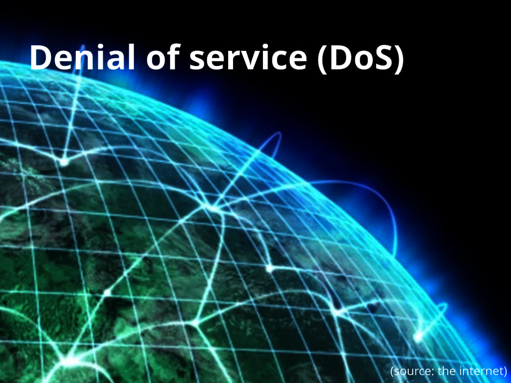 2 Denial of service (DoS) (source: the internet)