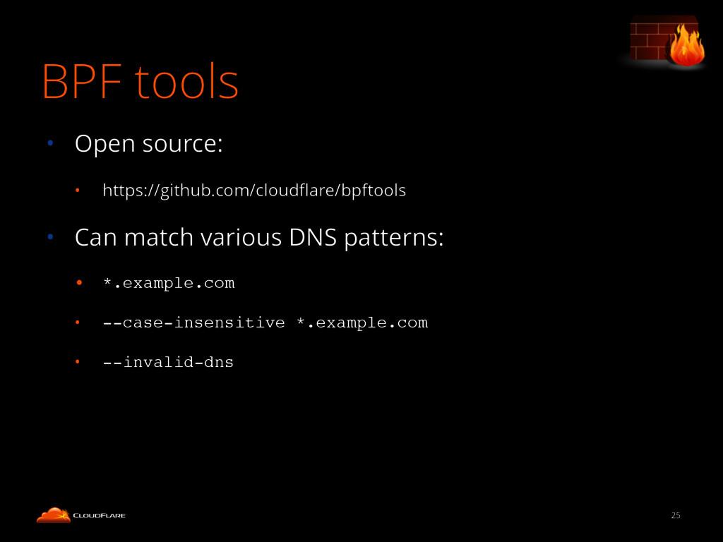 BPF tools 25 • Open source: • https://github.co...