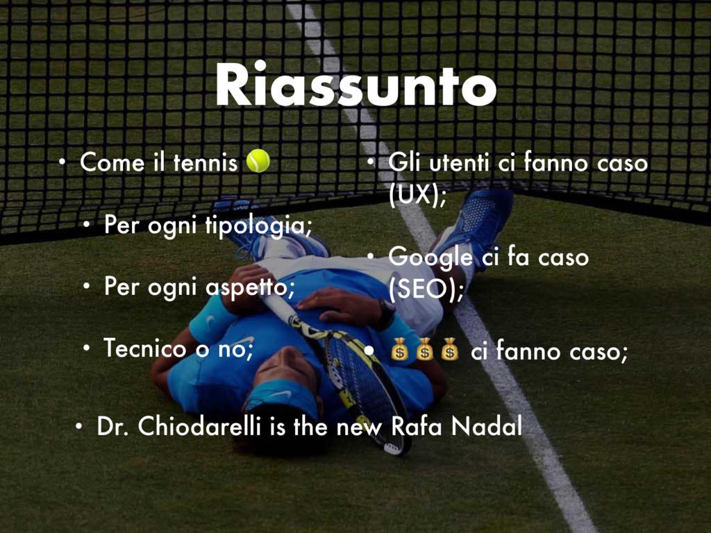 Riassunto • Come il tennis  • Per ogni tipologi...