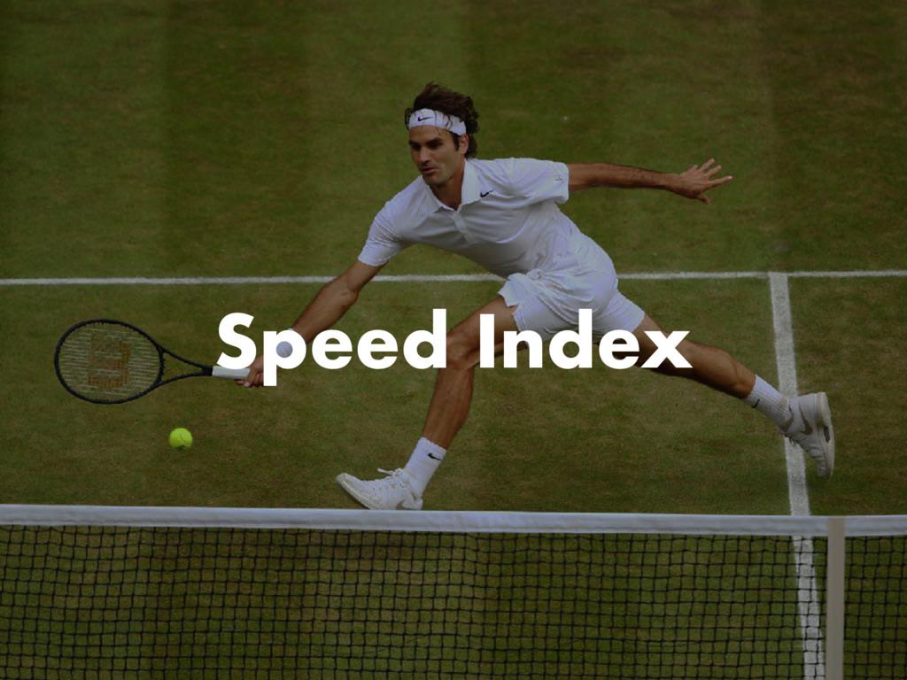 Speed Index