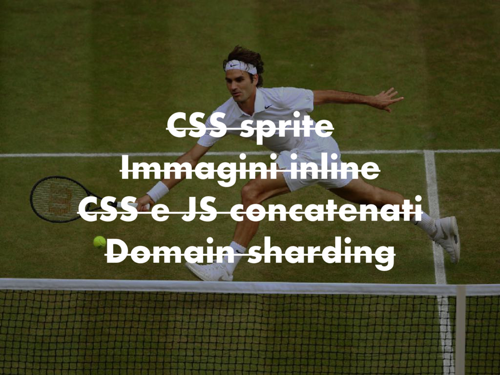 CSS sprite Immagini inline CSS e JS concatenati...