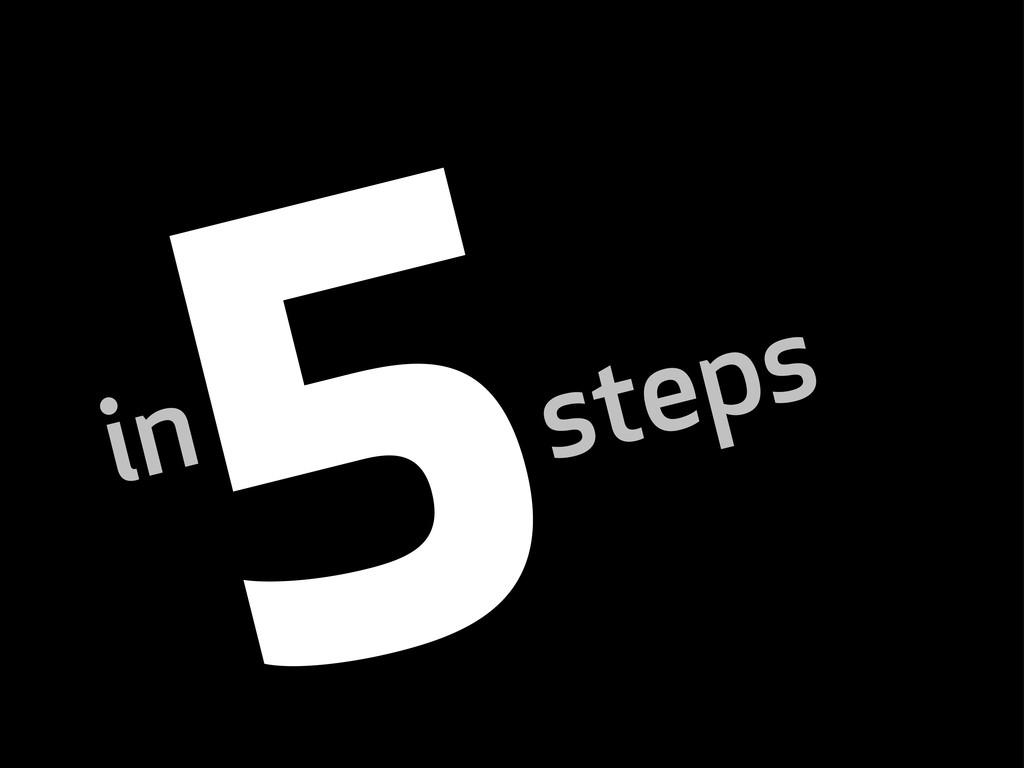 steps in