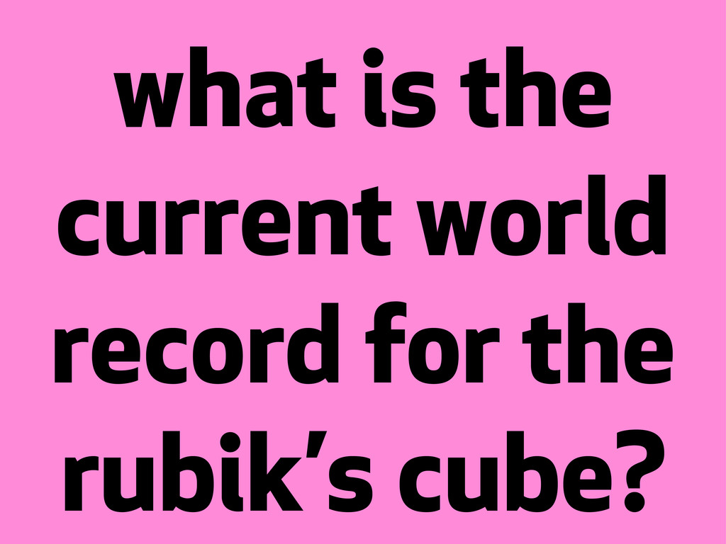 ? what is the current world record for the rubi...