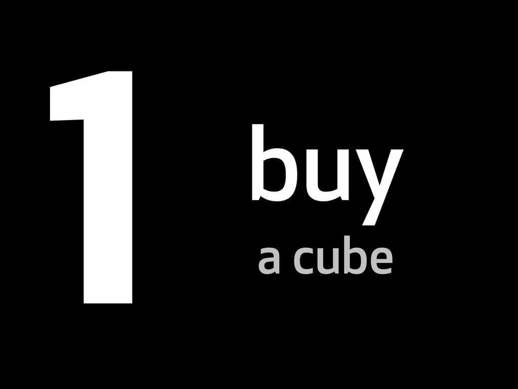 buy a cube