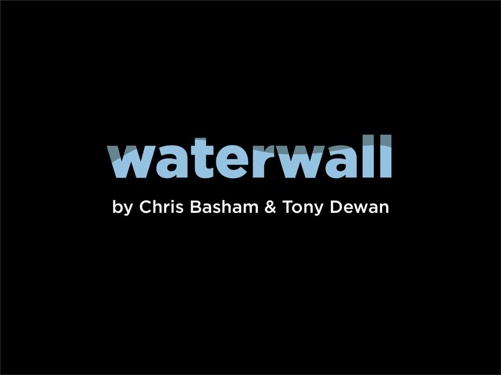 by Chris Basham & Tony Dewan