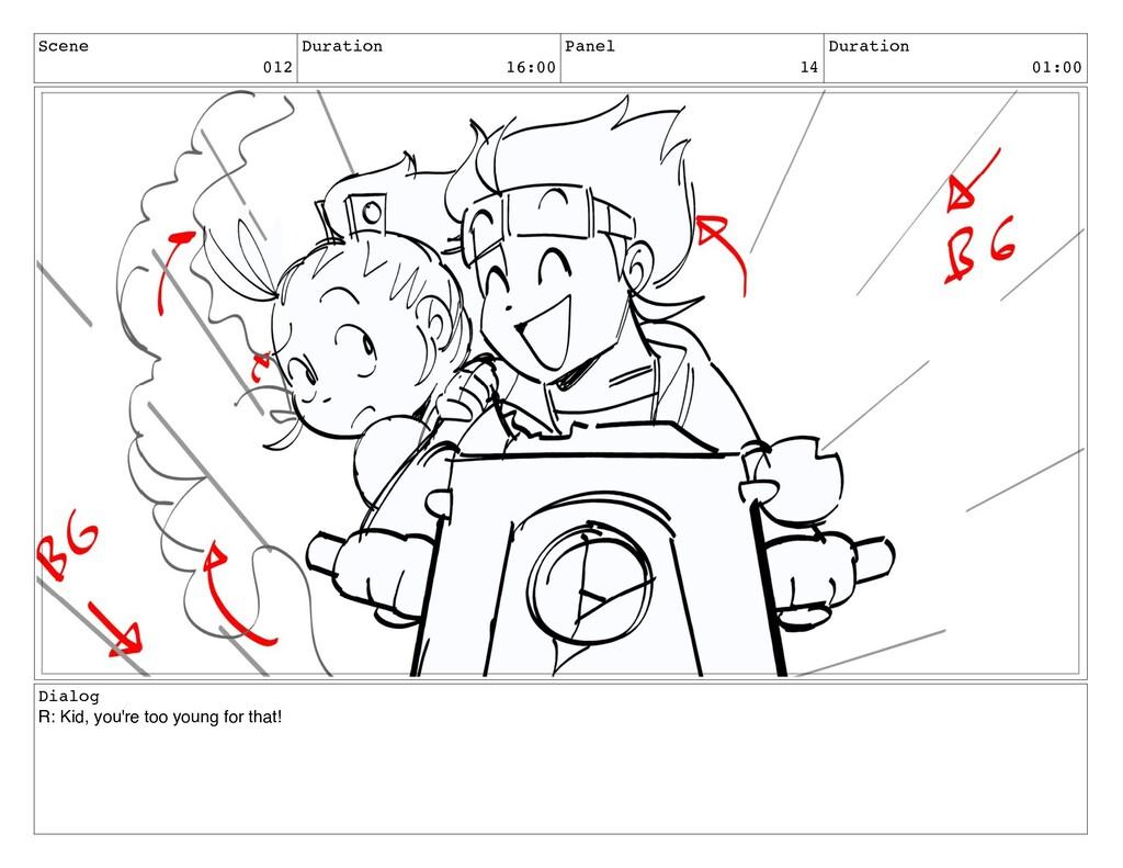 Scene 012 Duration 16:00 Panel 14 Duration 01:0...
