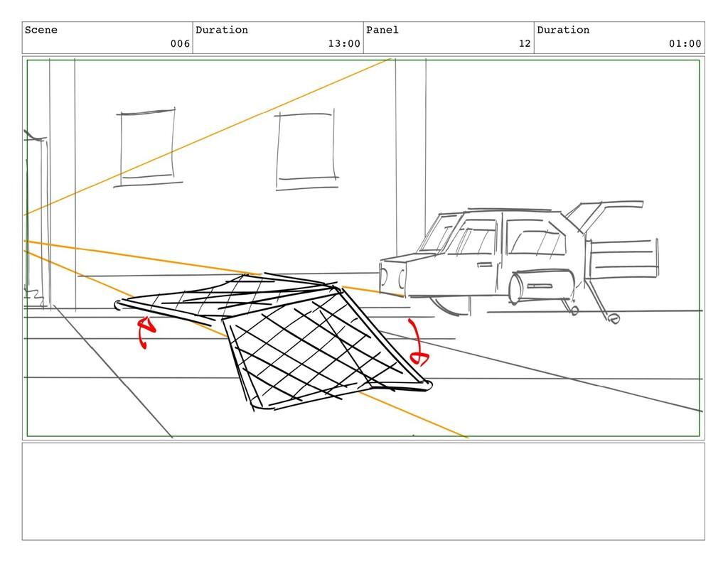 Scene 006 Duration 13:00 Panel 12 Duration 01:00
