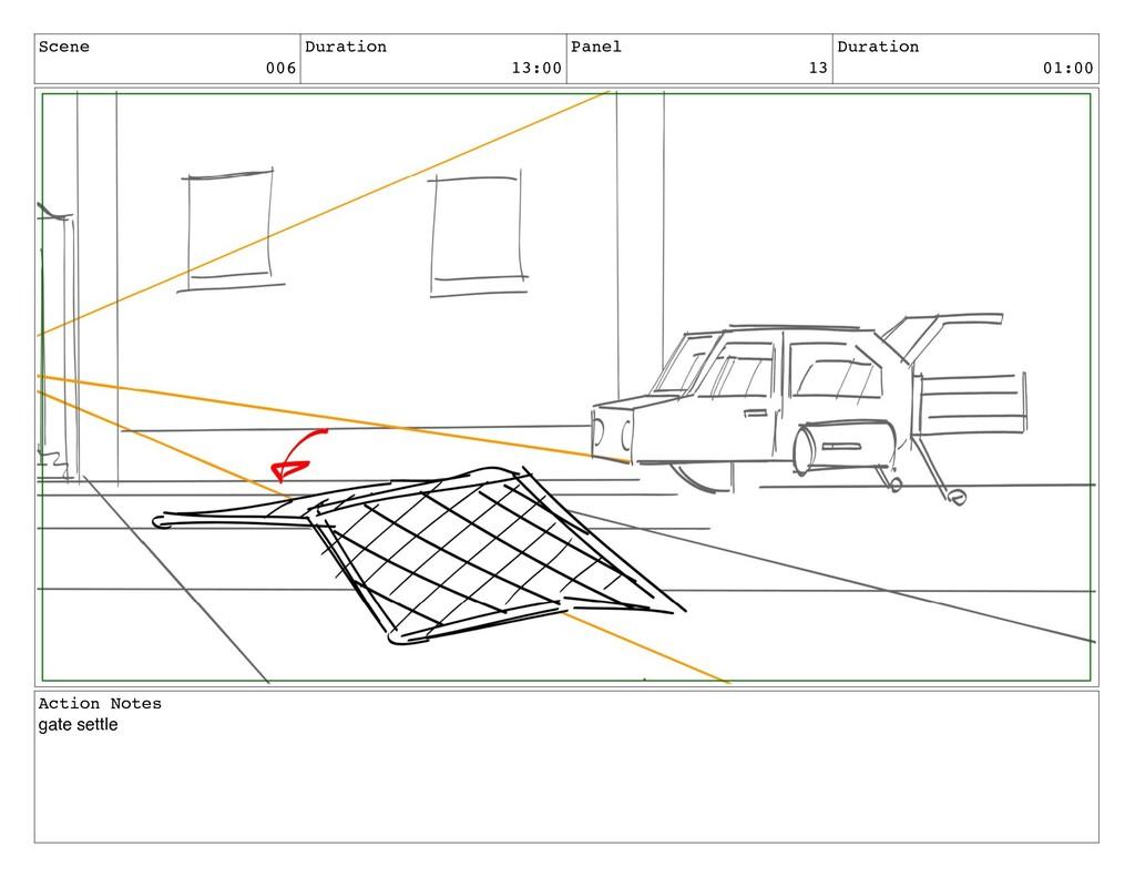 Scene 006 Duration 13:00 Panel 13 Duration 01:0...