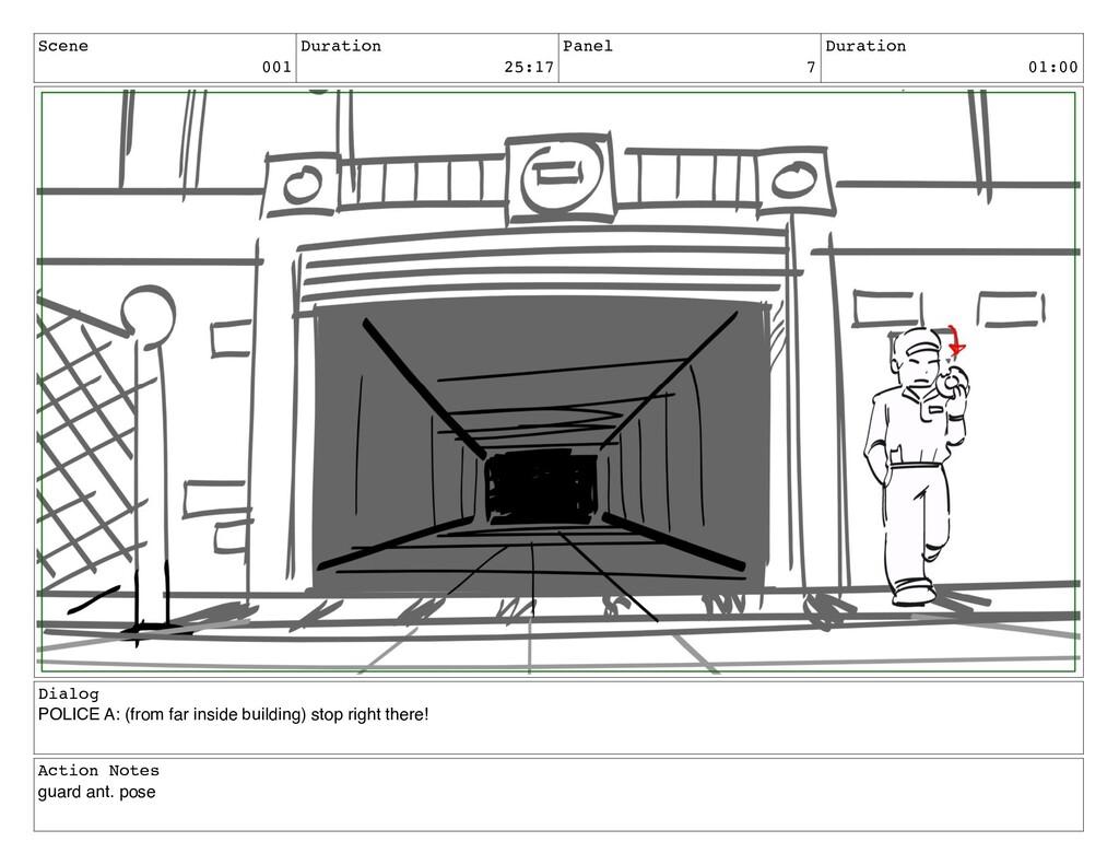 Scene 001 Duration 25:17 Panel 7 Duration 01:00...