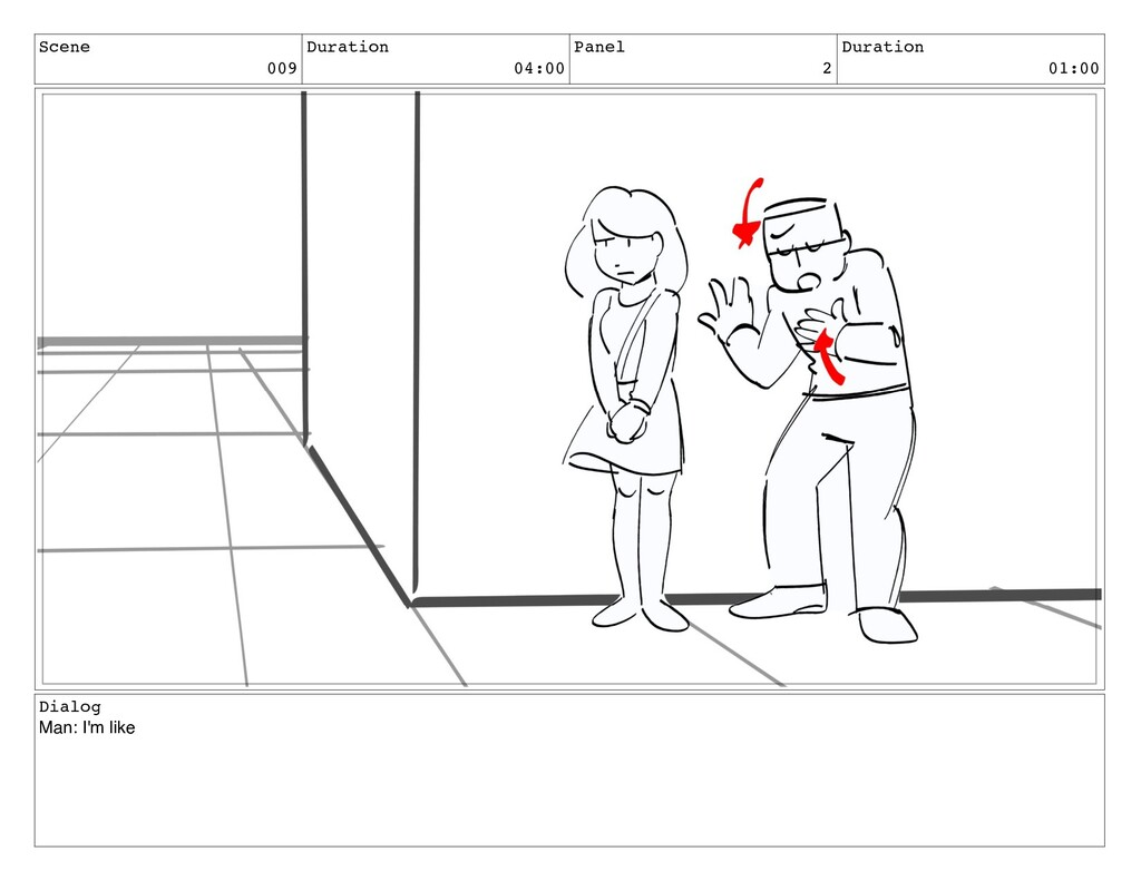 Scene 009 Duration 04:00 Panel 2 Duration 01:00...