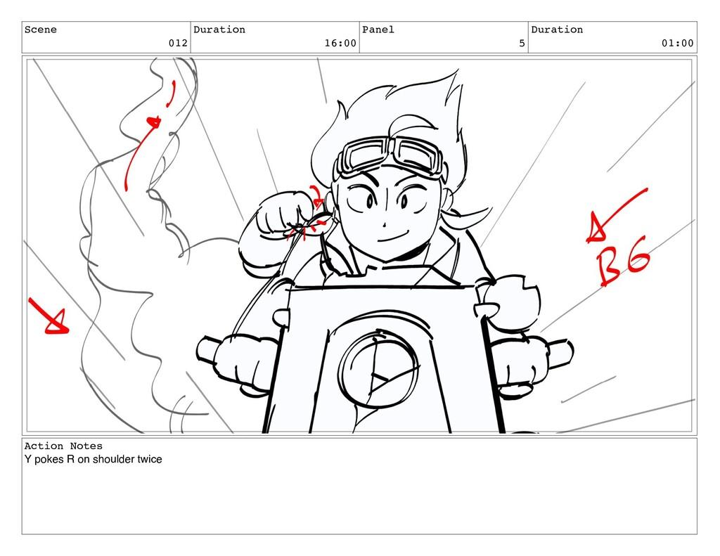 Scene 012 Duration 16:00 Panel 5 Duration 01:00...