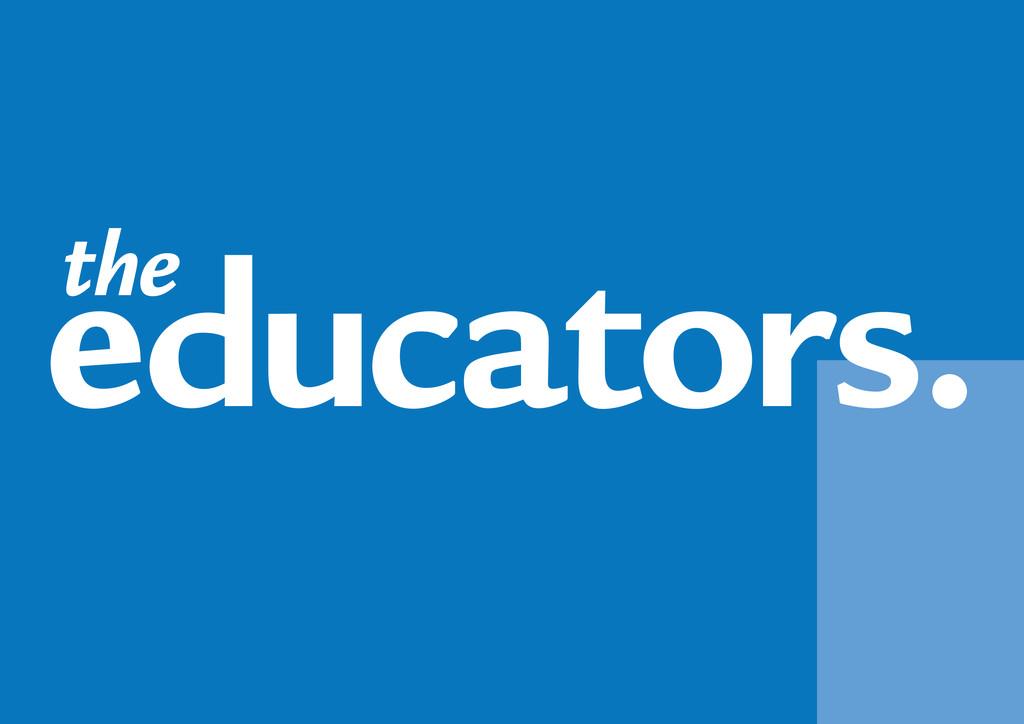 educators. the