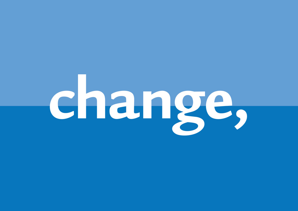 change,