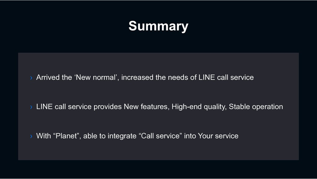 Summary › LINE call service provides New featur...