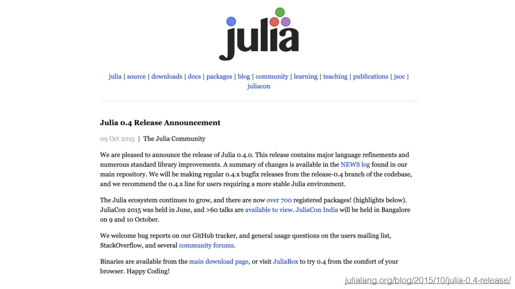 julialang.org/blog/2015/10/julia-0.4-release/