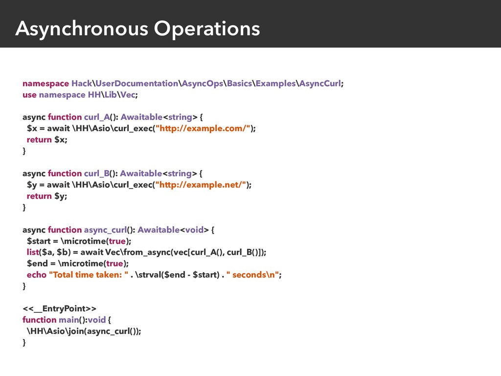 Asynchronous Operations namespace Hack\UserDocu...