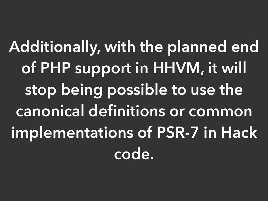 Additionally, with the planned end of PHP suppo...