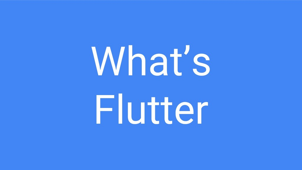 What's Flutter