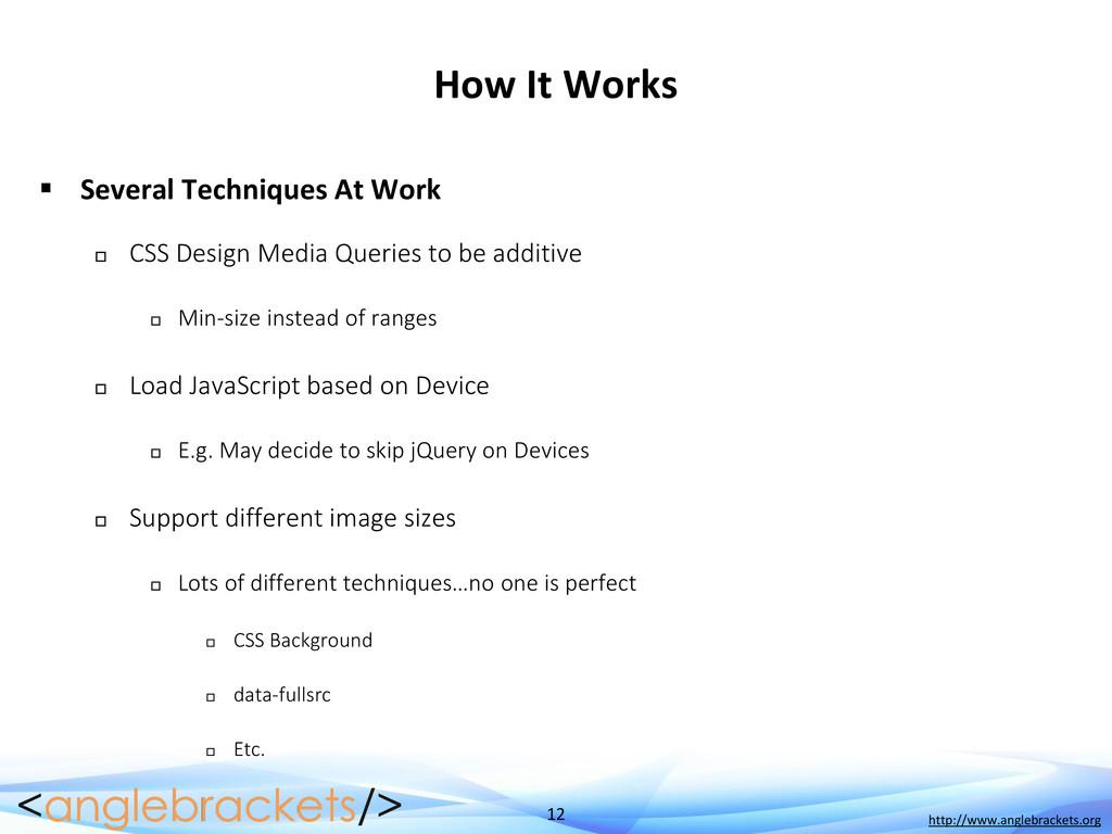 12 http://www.anglebrackets.org How It Works  ...