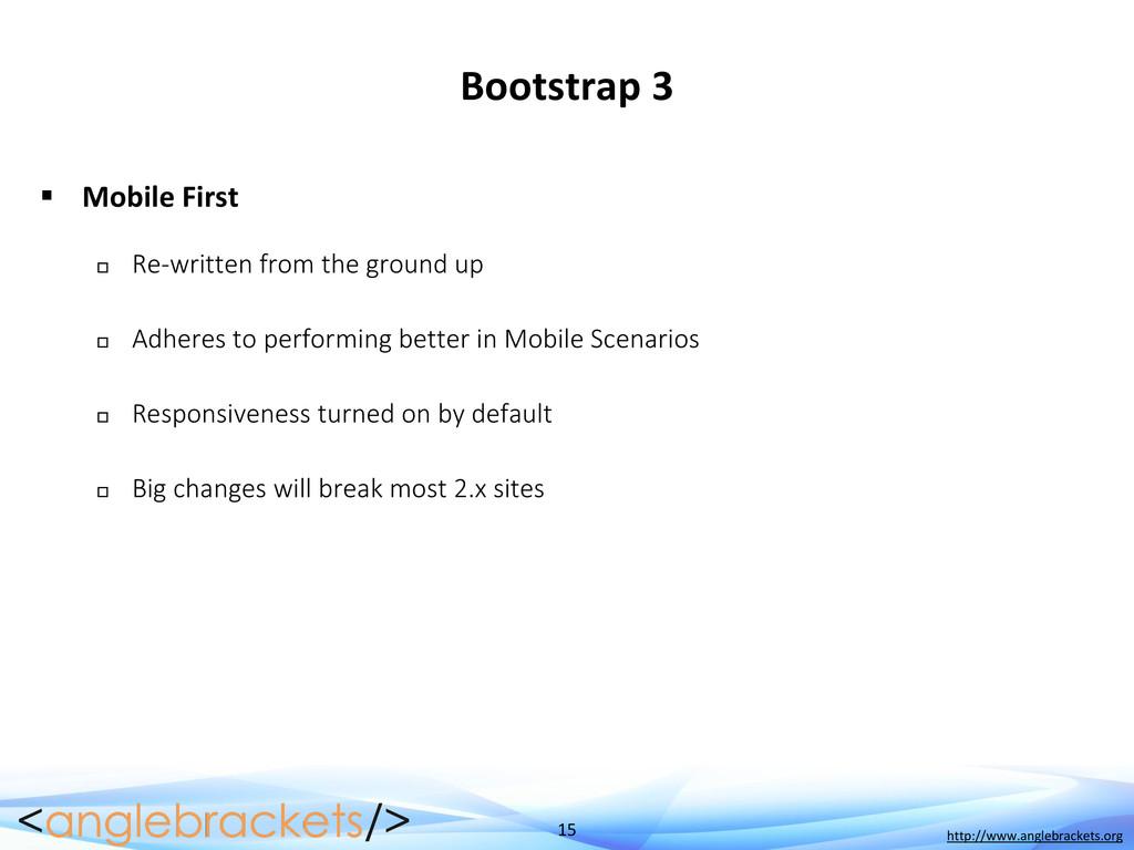 15 http://www.anglebrackets.org Bootstrap 3  M...