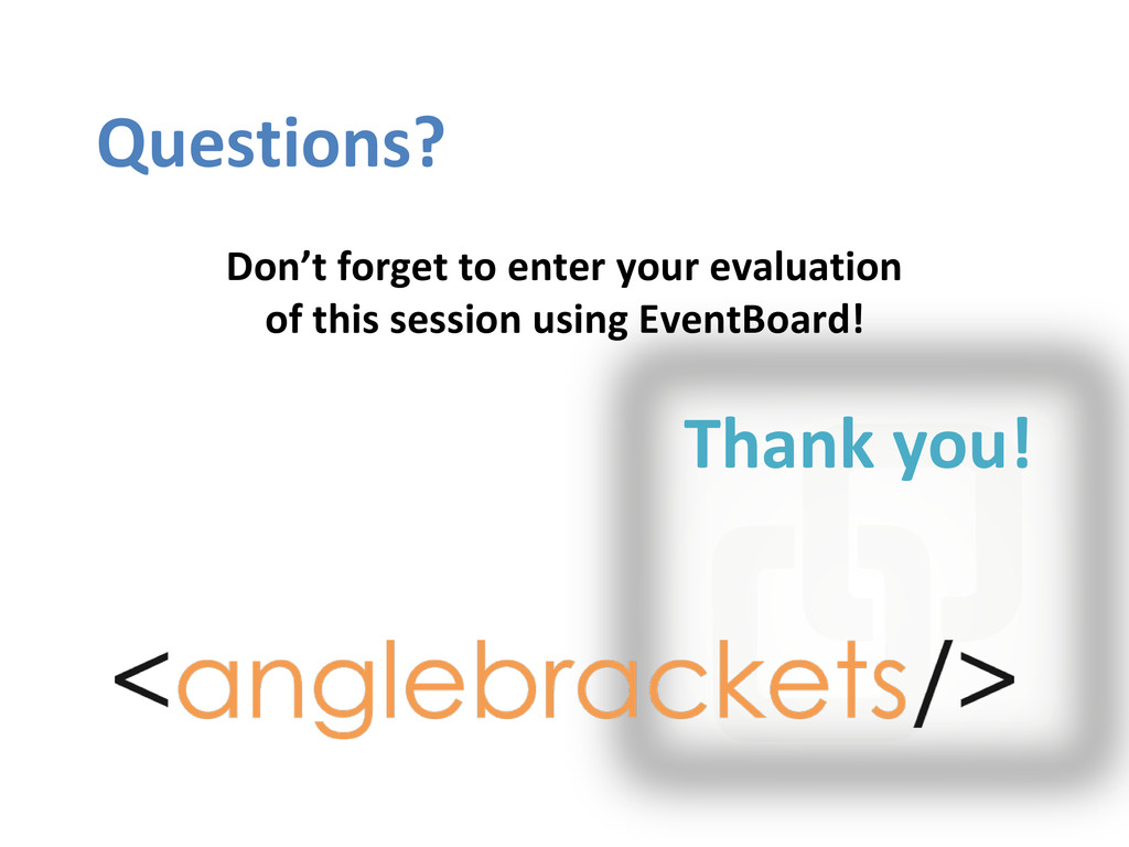 Questions? Thank you! Don't forget to enter you...