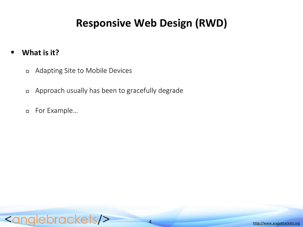 4 http://www.anglebrackets.org Responsive Web D...