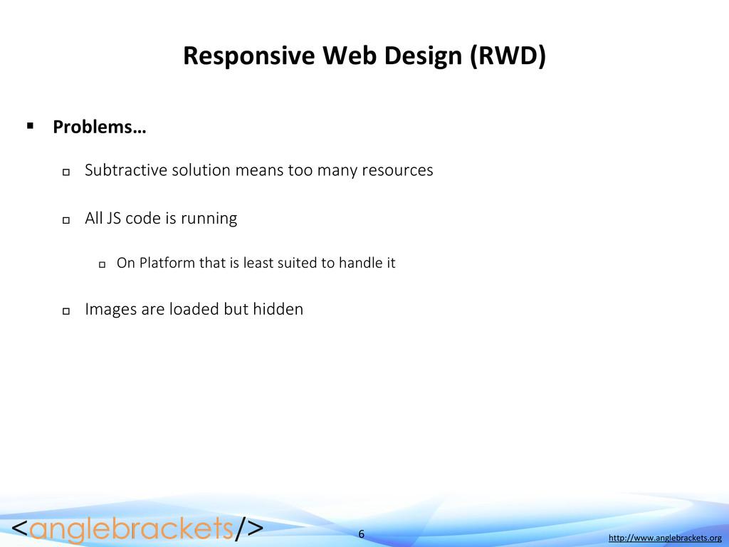 6 http://www.anglebrackets.org Responsive Web D...