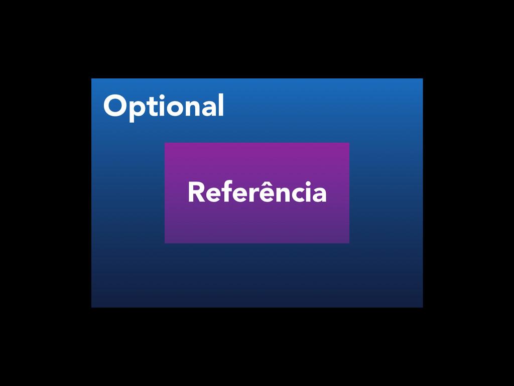 Referência Optional