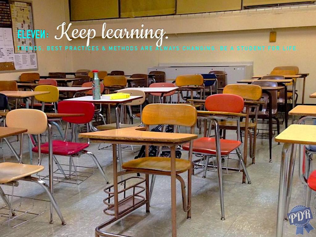 eleven: Keep learning. T R E N D S , B E S T P ...