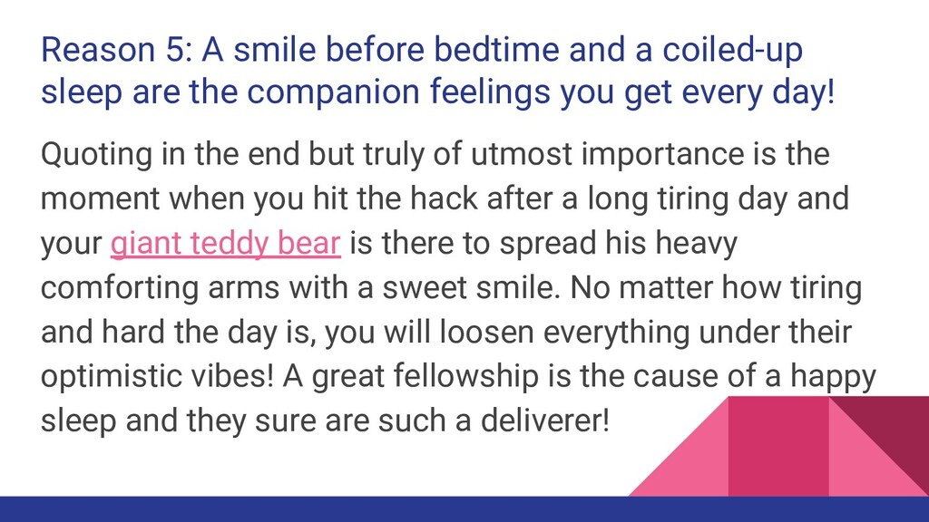Reason 5: A smile before bedtime and a coiled-u...