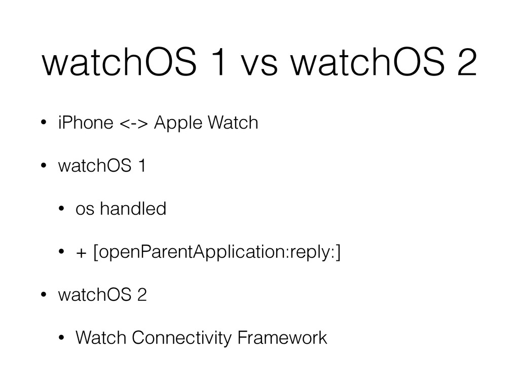 watchOS 1 vs watchOS 2 • iPhone <-> Apple Watch...
