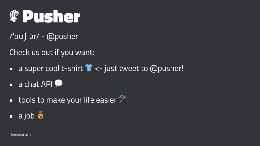 Pusher /ˈpʊʃ ər/ - @pusher Check us out if you ...
