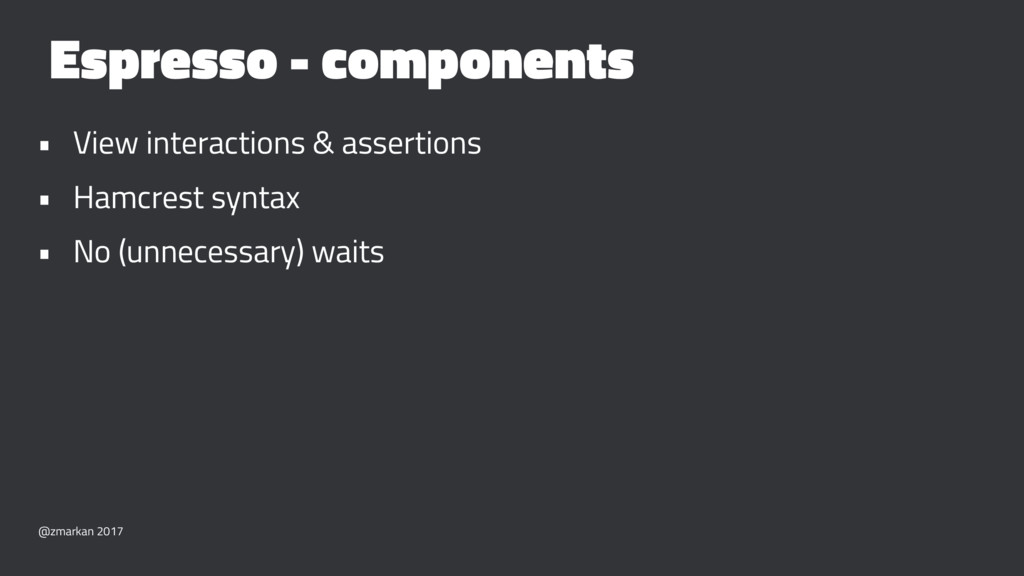 Espresso - components • View interactions & ass...