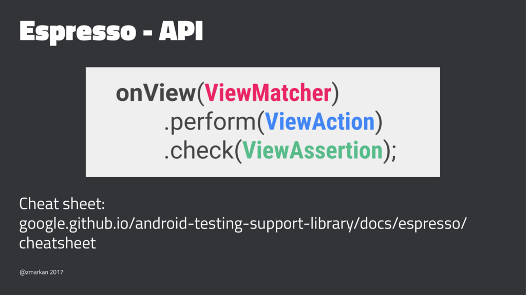 Espresso - API Cheat sheet: google.github.io/an...