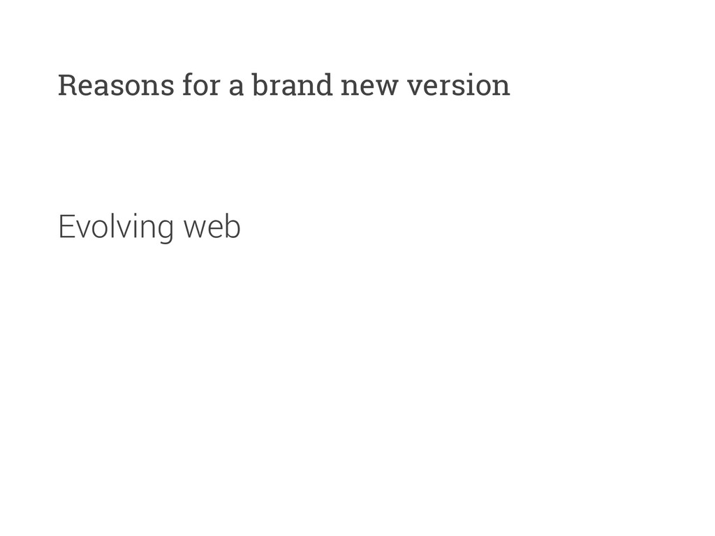 Evolving web Reasons for a brand new version