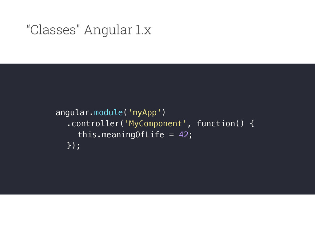 """Classes"" Angular 1.x angular.module('myApp') ...."