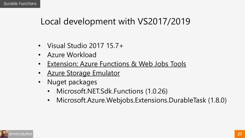 @marcduiker Durable Functions • Visual Studio 2...