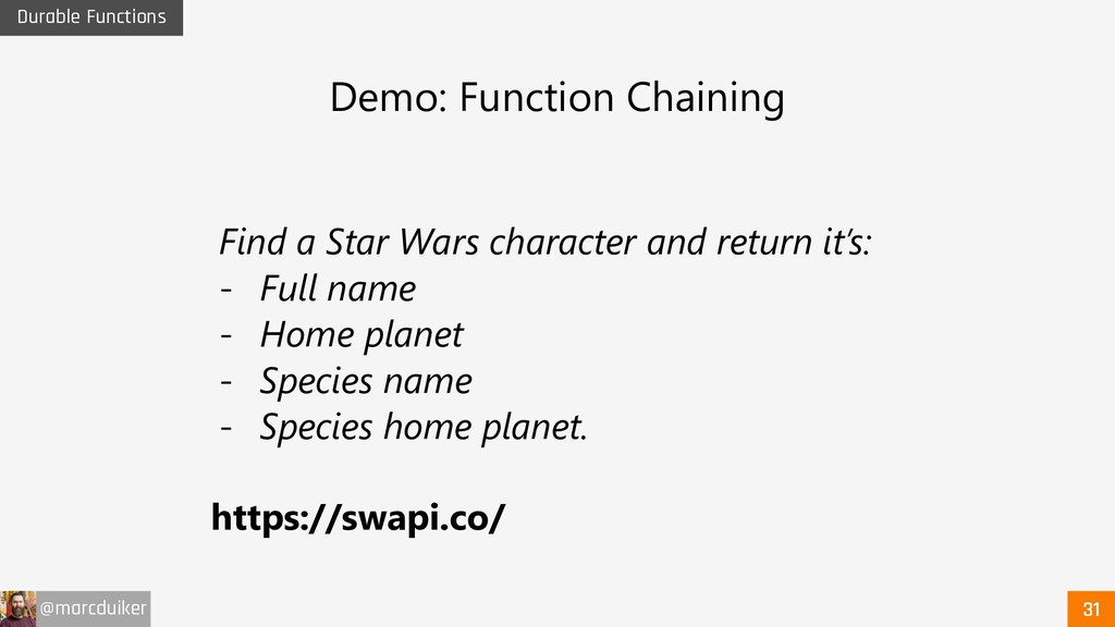 @marcduiker Durable Functions Demo: Function Ch...