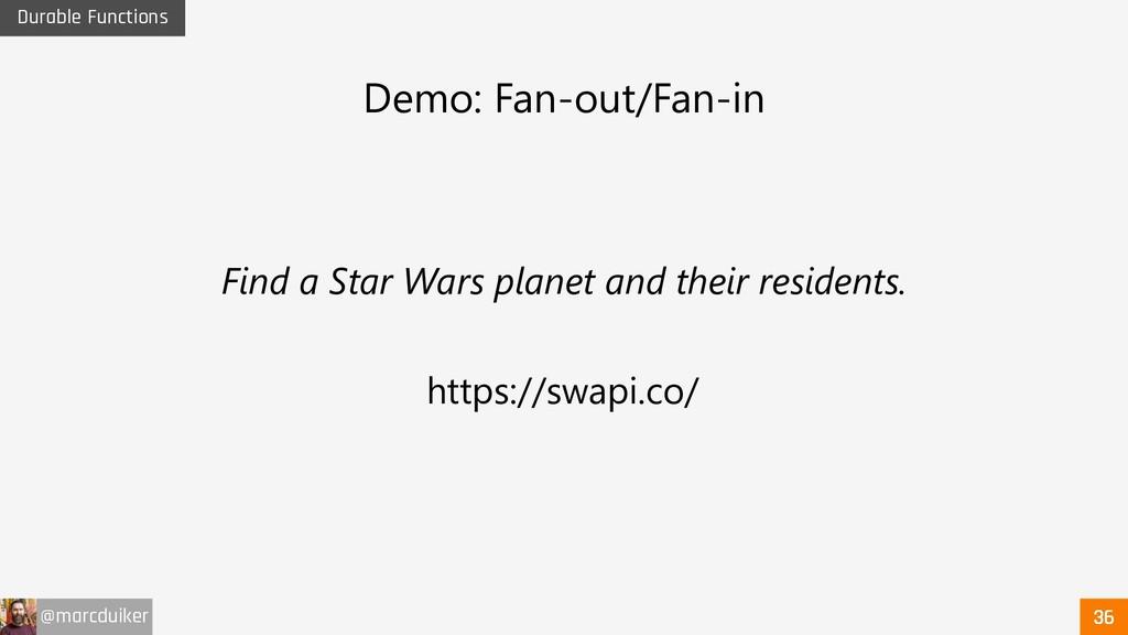@marcduiker Durable Functions Demo: Fan-out/Fan...