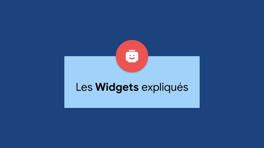 Les Widgets expliqués