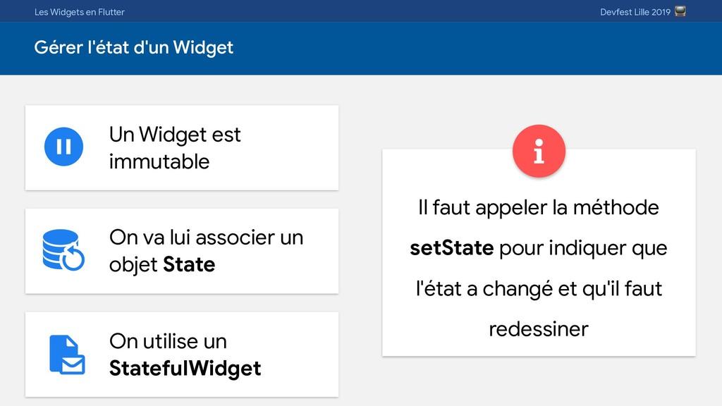 Les Widgets en Flutter Devfest Lille 2019  Gére...
