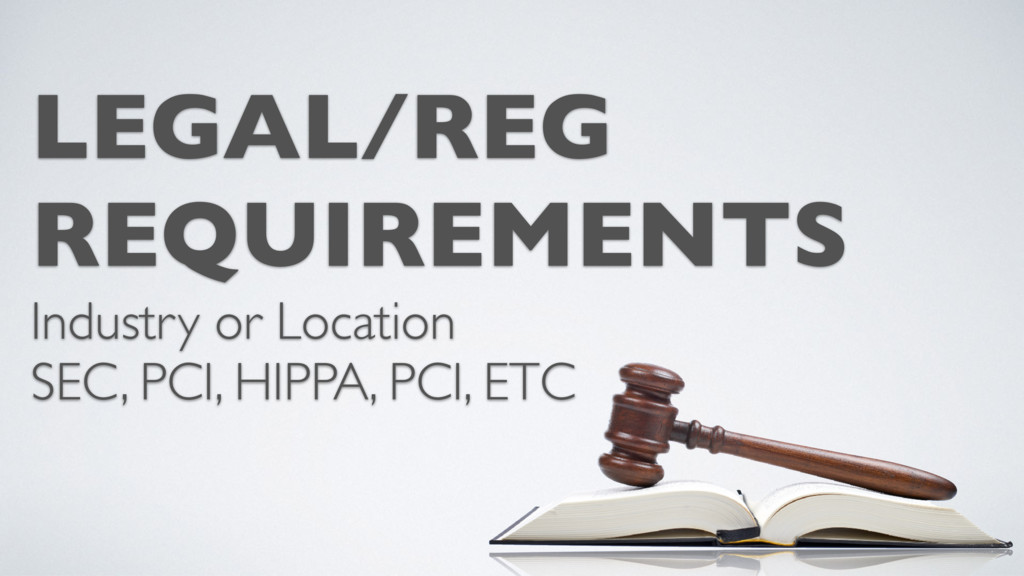 LEGAL/REG REQUIREMENTS Industry or Location SEC...