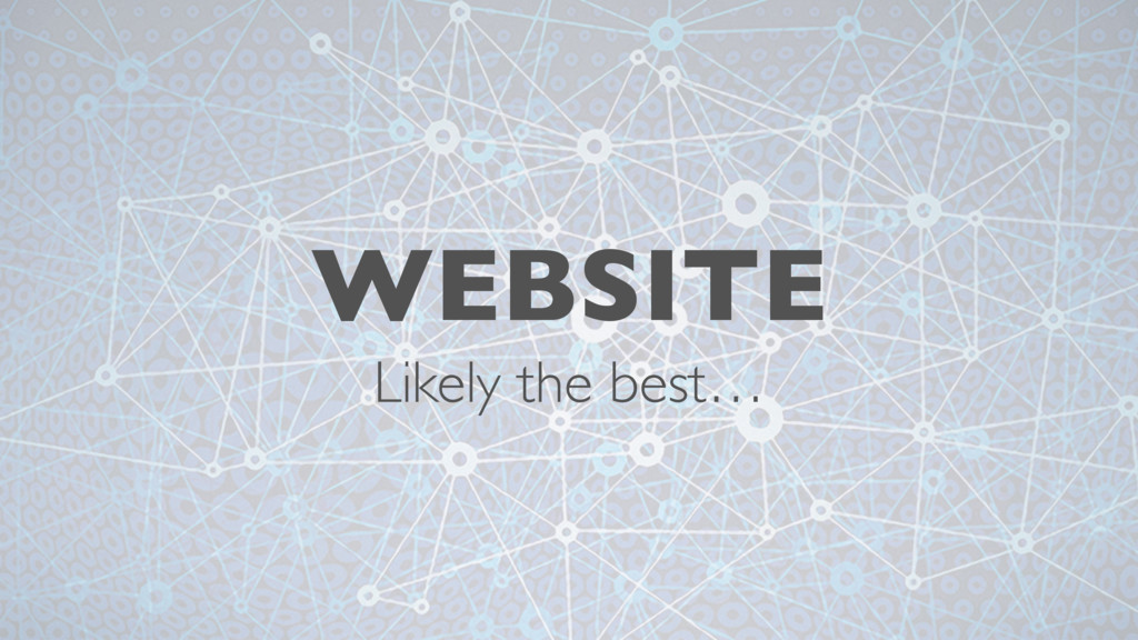 WEBSITE Likely the best…