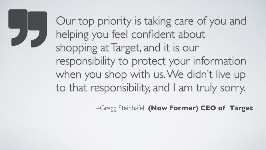 –Gregg Steinhafel (Now Former) CEO of Target Ou...