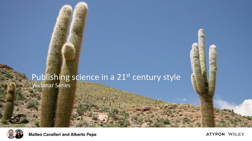 Webinar Series Publishing science in a 21st cen...