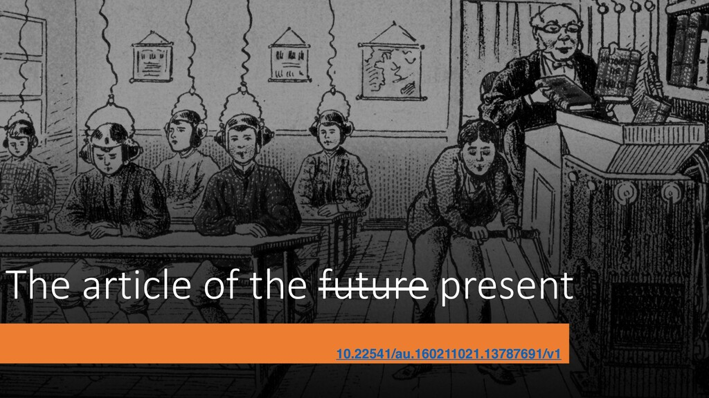 The article of the future present 10.22541/au.1...