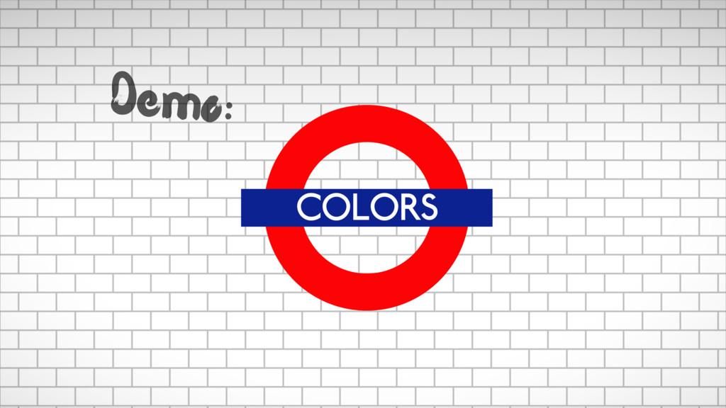 COLORS Demo: