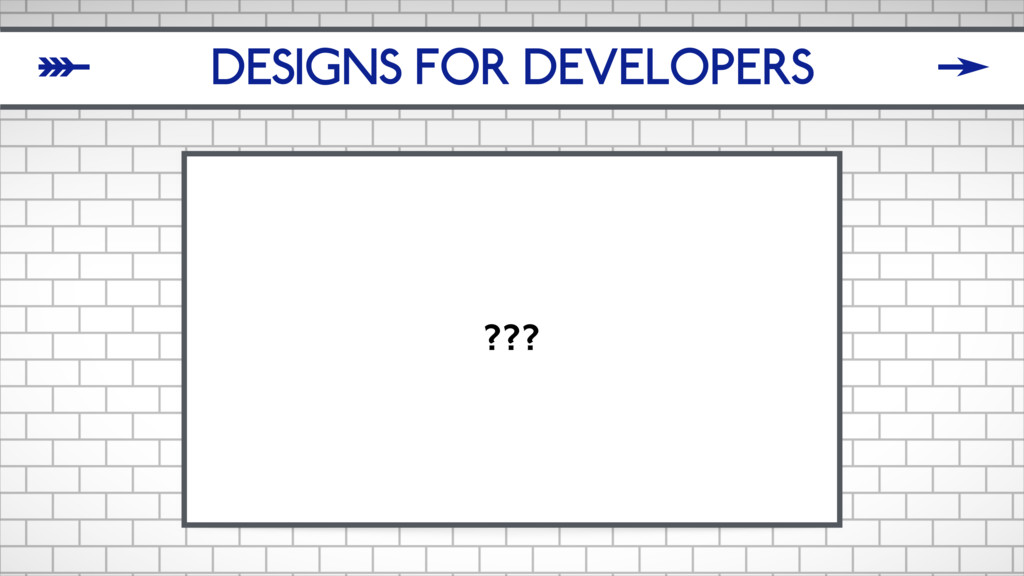 DESIGNS FOR DEVELOPERS ??? δ ζ