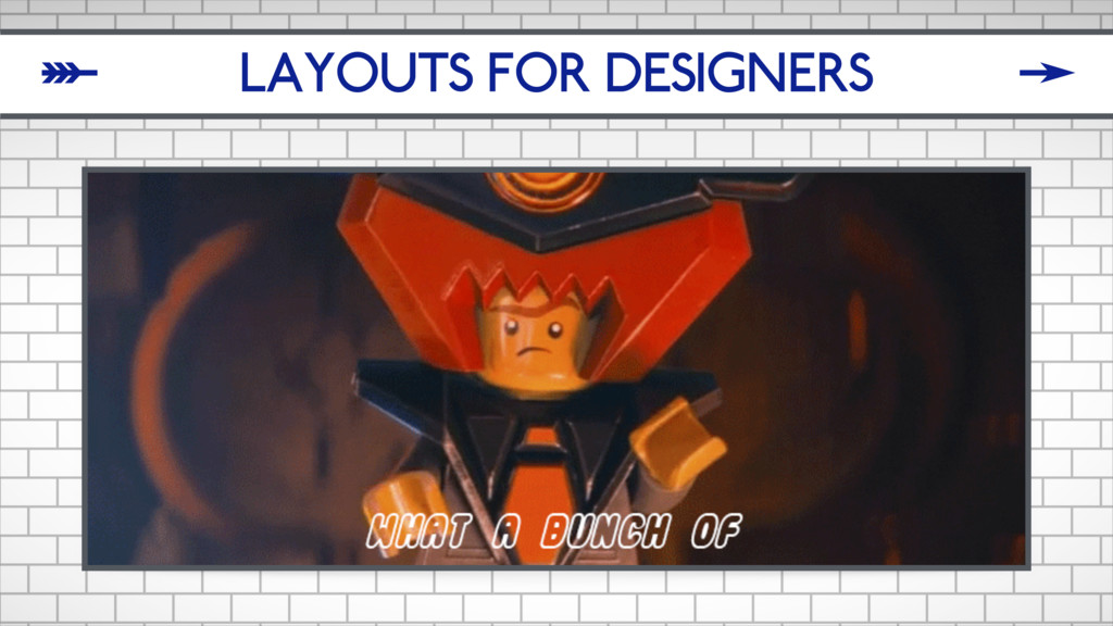 LAYOUTS FOR DESIGNERS δ ζ